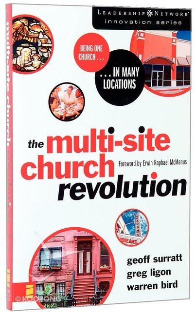 The Multi Site Church Revolution Leadership Network Innovation Series
