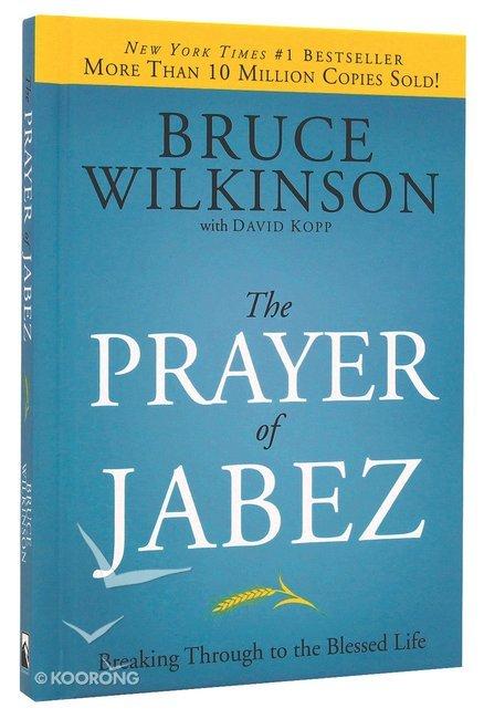 The Prayer of Jabez (#01 in Breakthrough Series)