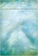 A Plain Account of Christian Perfection Paperback