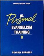 Personal Evangelism Training 2 (Study Guide) Paperback
