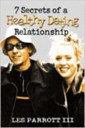7 Secrets of a Healthy Dating Relationship (Student Guide) Paperback