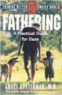 Fathering (Framing Better Families Series) Paperback