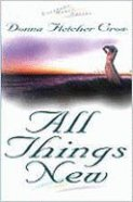 All Things New (#01 in Virtuous Heart Series)