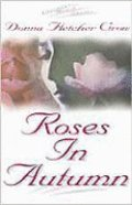 Roses in Autumn (#02 in Virtuous Heart Series) Paperback