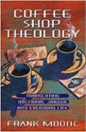 Coffee Shop Theology Paperback