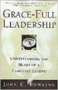 Grace-Full Leadership Paperback