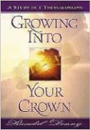 Growing Into Your Crown Paperback