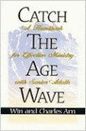 Catch the Age Wave Paperback