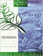 Nehemiah - Man of Radical Obedience (#02 in Wisdom Of The Word Series) Spiral