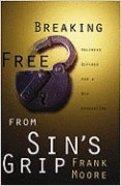 Breaking Free From Sin's Grip Paperback