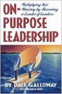 On Purpose Leadership Paperback