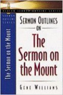Sermon Outlines on the Sermon on the Mount (Beacon Sermon Outlines Series)
