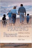 The Praying Parent Paperback