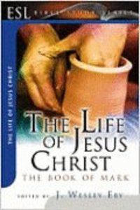 The Life of Jesus Christ (English As Second Language Bible Study Series)