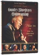 Country Bluegrass Homecoming Volume 2 (Gaither Gospel Series)