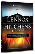 The Lennox / Hitchens Debate: Can Atheism Save Europe? DVD