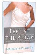 Left At the Altar Paperback
