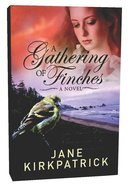 Dreamcatchers #03: A Gathering of Finches Paperback