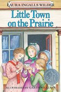 Little Town on the Prairie Paperback