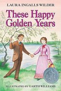 These Happy Golden Years Paperback