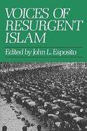 Voices of Resurgent Islam Paperback