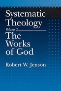 Systematic Theology (Vol 2) Paperback