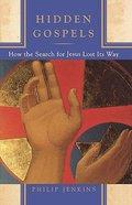 Hidden Gospels Paperback
