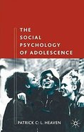 The Social Psychology of Adolescence (2nd Edition) Paperback