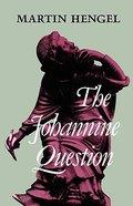 The Johannine Question