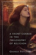 A Short Course in the Philosophy of Religion Paperback