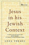 Jesus in His Jewish Context Paperback