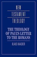 The Theology of Paul's Letter to the Romans (Cambridge New Testament Theology Series) Paperback