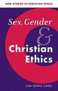 Sex Gender and Christian Ethics Paperback