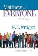 Matthew (Part One) (New Testament Guides For Everyone Series)