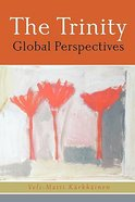 The Trinity: Global Perspectives Paperback