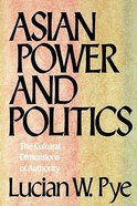 Asian Power and Politics Paperback