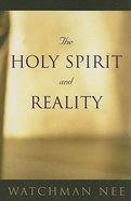 The Holy Spirit and Reality Paperback