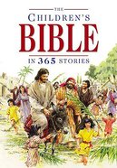 The Children's Bible in 365 Stories (2nd Edition)