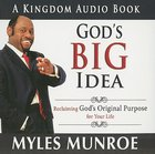 God's Big Idea: Reclaiming God's Original Purpose For Your Life CD