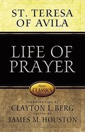 Life of Prayer (Victor Classics Series) Paperback