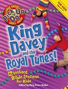 King Davey and the Royal Tunes! (Pick Up N Do Series) Paperback