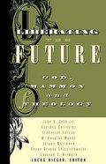 Liberating the Future Paperback