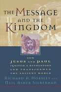 The Message and the Kingdom Paperback