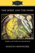 The Spirit and the Word (Fortress Classics In Biblical Studies Series) Paperback