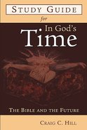 In God's Time (Study Guide) Paperback