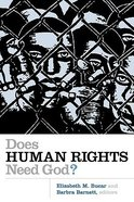 Does Human Rights Need God? (Eerdmans Religion, Ethics, And Public Life Series) Paperback