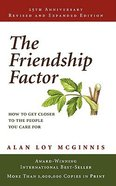 The Friendship Factor (25th Anniversary Edition; 2003)