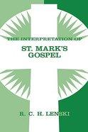 Interpretation of St Mark's Gospel Hardback