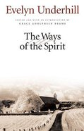 The Ways of the Spirit Paperback