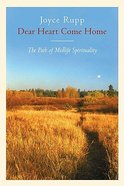 Dear Heart, Come Home Paperback